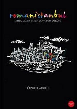 İstanbul Müzik Piyasasında Roman Müzisyenler: Kimliğin Müzik AracılığıylaDönüşümü